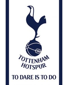 Tottenham Hotspur FC To Dare Is To Do Poster 61x91.5cm