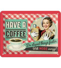 Have a Coffee - More energy