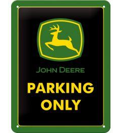 John Deere - Parking Only