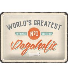 World's Greatest Dogaholic Blechschilder 15x20cm
