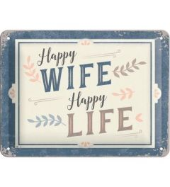 Happy Wife Happy Life Blechschilder 15x20cm