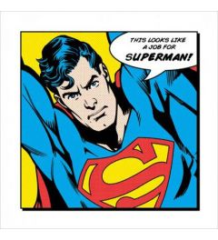 Superman - Looks Like A Job For